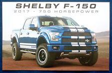 PROSPEKT BROCHURE SCHEDA DATI 2017 Ford Shelby f-150 750hp (USA)