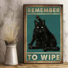 Remember to Wipe poster Black cat Bathroom Funny Wall Art Quotes Decor Art Gift