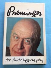 PREMINGER. AN AUTOBIOGRAPHY - SIGNED BY OTTO PREMINGER