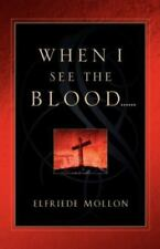 When I See the Blood (Paperback or Softback)