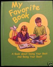 MY FAVORITE BOOK A BOOK ABOUT DOING YOUR BEST HARDCOVER
