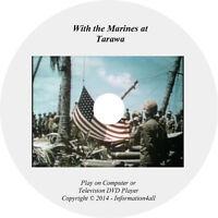 With the Marines at Tarawa Video Film on DVD World War II Battle WWII USMC