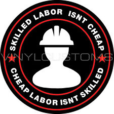 Skilled Labor Isn't Cheap Sticker FunnyToolbox Sexy Babe Hot Hard Hat Decal A1