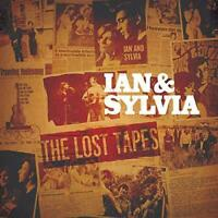 Ian And Sylvia - The Lost Tapes (NEW 2CD)