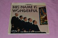 His Name Is Wonderful - The Haven of Rest Quartet - Word - FAST SHIPPING!!