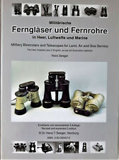 MILITARY BINOCULARS & TELESCOPES for LAND, AIR and SEA SERVICE - HANS T. SEEGER