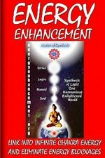 Energy Enhancement - Link Into Infinite Chakra Energy And Eliminate Energy Bl...