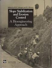 Slope Stabilization and Erosion Control: A Bioengineering Approach by R. P....