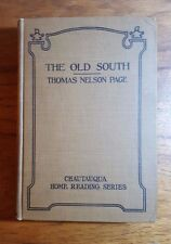 The Old South, Thomas Nelson Page, (1919), Chautauqua Home Reading Series