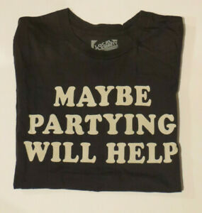 MEN'S NWT LOCAL CELEBRITY MAYBE PARTYING WILL HELP GRAPHIC T-SHIRT - XL