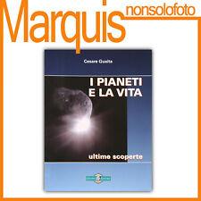 I pianeti e la vita