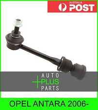 Fits OPEL ANTARA 2006- - Rear Stabiliser / Anti Roll /Sway Bar Link