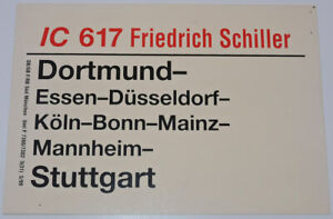 """Zuglaufschild IC 617 """"Friedrich Schiller"""" Dortmund-Stuttgart  312"""