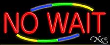"NEW ""NO WAIT"" 32x13 W/MULTICOLOR DESIGN REAL NEON SIGN w/CUSTOM OPTIONS 10850"