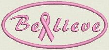 "Breast Cancer Awareness  Patch Tag, Badge -Believe - Iron On / Sew On 4""x1.75"
