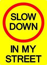 SLOW DOWN  IN MY STREET wheelie bin sticker utilized by council in australia