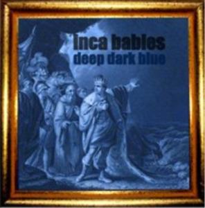 Inca Babies-Deep Dark Blue CD NEW
