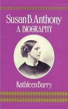Susan B. Anthony: A Biography of a Singular Feminist-ExLibrary