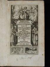 JUSTINIEN CRESPIN PACIUS Imperatoris Iustiniani Institutionum Libri IV 1642