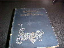 A Strange Manuscript Found in a Copper Cylinder James DeMille Harpers 1888 1st