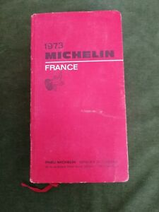 GUIDE ROUGE  MICHELIN  année  1973