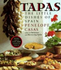 Tapas: The Little Dishes of Spain Casas, Penelope Paperback