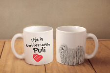 "Puli - ceramic cup, mug ""Life is better"", Ca"