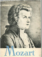 Mozart by I. Weinberg, romanian book, illustrated biography, Bucharest, 1962