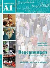 Begegnungen Deutsch als Fremdsprache A1+: Integriertes Kurs- und Arbeitsbuc ...