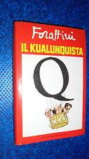 GIORGIO FORATTINI:IL KUALUNQUISTA.BUM MONDADORI OTTOBRE 1988 PRIMA EDIZIONE!!OK!