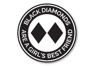 Black Diamonds are a Girl's Bestfriend Ski Lodge Novelty Sign, Skier Metal Sign