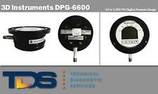 [USED] 3D Instruments DPG-6600 Digital Pressure Gauge 1000PSI + NIST Calibration