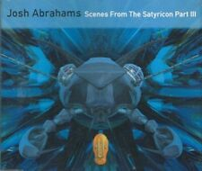 JOSH ABRAHAMS: SCENES FROM THE SATYRICON PART III – 4 TRACK CD, STAR SONG