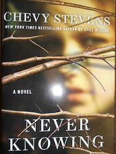 Never Knowing by Chevy Stevens new hardcover Book Club edition