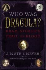 Who Was Dracula?: Bram Stoker's Trail of Blood-ExLibrary