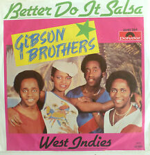 """7"""" 1979 MINT -! Gibson Brothers: Better do it salsa"""