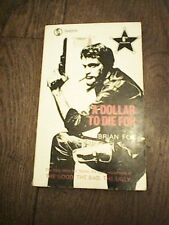 A Dollar to Die for by BRIAN FOX (Paperback, 1972) 6TH PRINTING