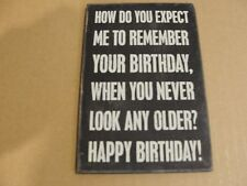 Primitives By Kathy Wooden Postcard How Do You Expect Me To Remember u Birthday
