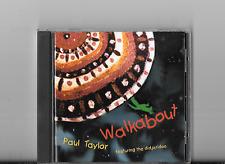 Walkabout (featuring the didjeridoo) by Paul Taylor (CD, Mar-2004, Kiva)