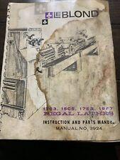LEBlond Regal Lathes Instruction And Parts Manual 13c3 , 15c5, 17e3 ,19e7. Used