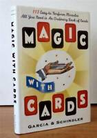 Magic with Cards: 113 Easy-to-Perform Miracles with an Ordinary D - VERY GOOD