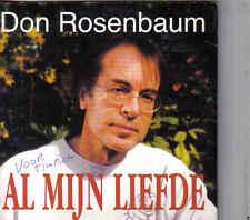 Don Rosenbaum-Al Mijn Liefde cd single