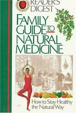 Family Guide to Natural Medicine by Editors of Readers Digest