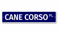 "5525 Ss Cane Corso 4"" x 18"" Novelty Street Sign Aluminum"