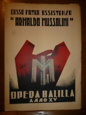 CASSA MUTUA ASSISTENZA  ARNALDO MUSSOLINI OPERA BALILLA 1937 FASCISMO