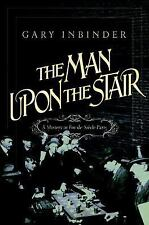 NEW! Historical Mystery - The Man Upon the Stair by Gary Inbinder (Hardcover)