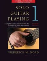 Solo Guitar Playing : Book I, Paperback by Noad, Frederick, Brand New, Free s...