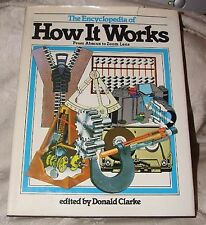 1978 The Encyclopedia of How it Works from Abacus to Zoom Lens by Donald Clarke