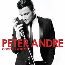 PETER ANDRE COME FLY WITH ME CD 2015