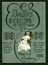 Emma Farnes #I 1915 Vintage Knitting & Crochet Patterns for Dolls or Infants